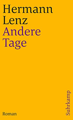 Andere Tage. Roman.: Lenz, Hermann