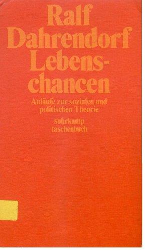 9783518370599: Lebenschancen: Anläufe zur sozialen und politischen Theorie (Suhrkamp Taschenbuch)