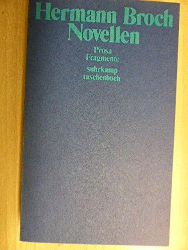 Novellen, Prosa, Fragmente.: Hermann Broch