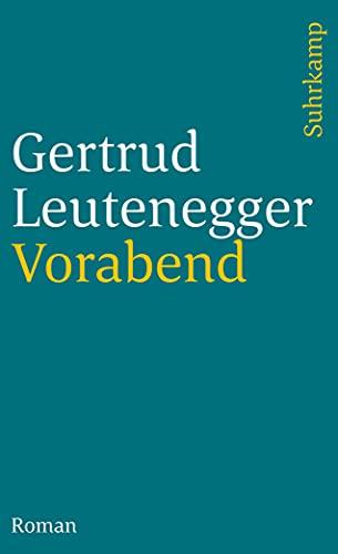 Vorabend: 642 (Suhrkamp Taschenbuch): Leutenegger, Gertrud