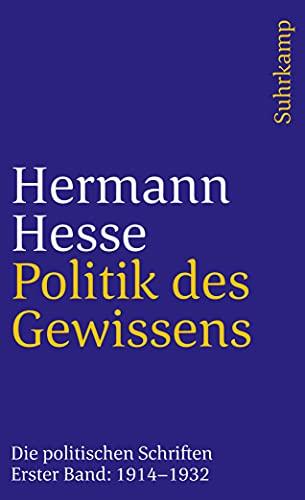 9783518371565: Politik des Gewissens. Zwei Bände: Die politischen Schriften (suhrkamp taschenbuch);