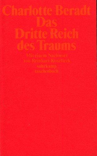 9783518371978: Das Dritte Reich des Traums (Suhrkamp Taschenbuch) (German Edition)