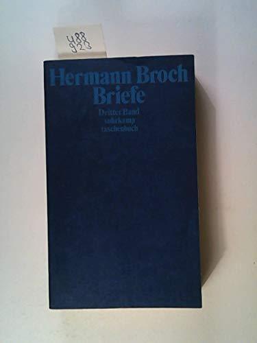 Briefe: Dokumente und Kommentare zu Leben und: Hermann Broch