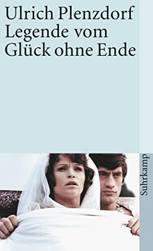 9783518372227: Legende Vom Gluck Ohne Ende (Suhrkamp-Taschenbuch) (German Edition)