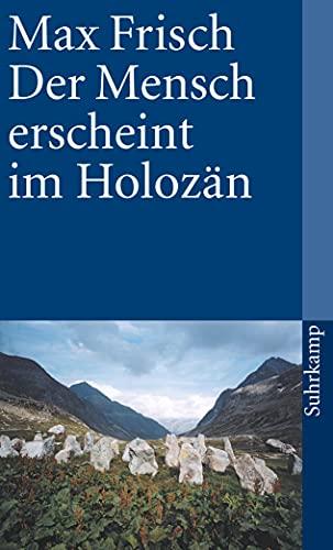 Der Mensch Erscheint IM Holozaen (German Edition) (9783518372340) by Max Frisch