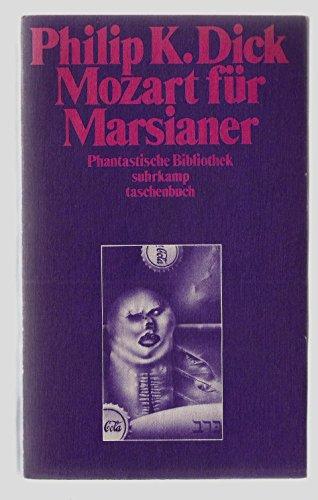 9783518372739: Mozart für Marsianer. Science-fiction-Roman
