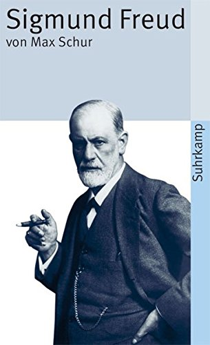 9783518372784: Sigmund Freud: Leben und Sterben (suhrkamp taschenbuch);