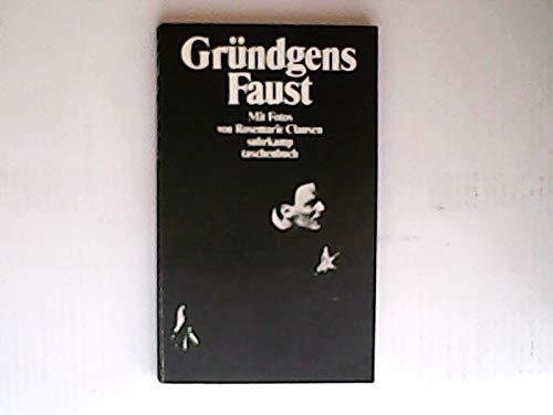 Gründgens Faust.: Siegfried Melchinger, Gustaf