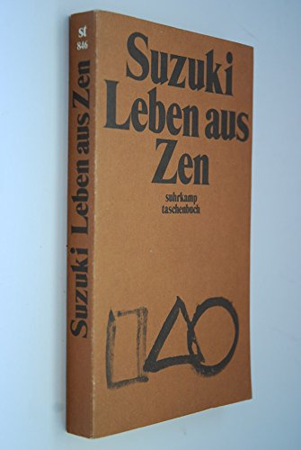 9783518373460: Suzuki, Leben aus Zen