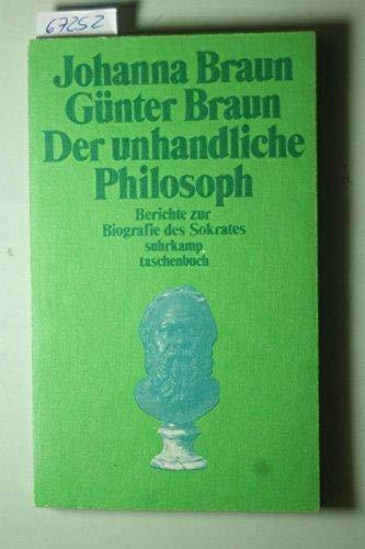 9783518373705: Der unhandliche Philosoph: Berichte zur Biografie des Sokrates (Suhrkamp Taschenbuch) (German Edition)