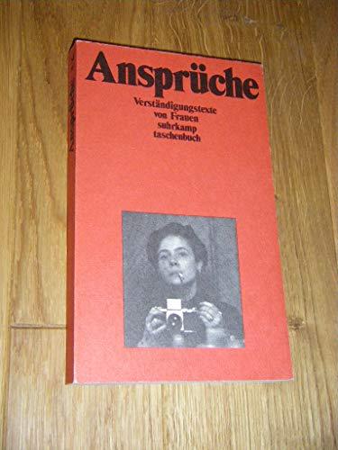 9783518373873: Ansprüche: Verständigungstexte von Frauen (Suhrkamp Taschenbuch)