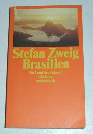 9783518374849: Brasilien. Ein Land der Zukunft.
