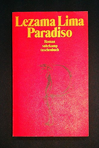 Paradiso : Roman (auf deutsch): Lezama Lima, Jose
