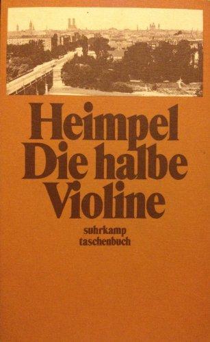 9783518375907: Die halbe Violine. Eine Jugend in der Haupt- und Residenzstadt M�nchen