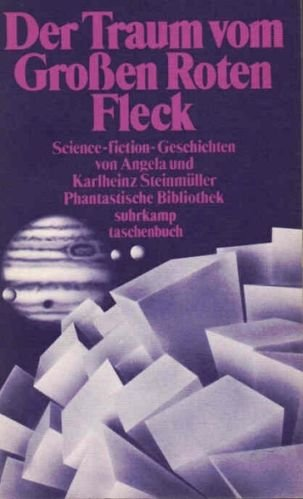 9783518376317: Der Traum vom Grossen Roten Fleck. Und andere Science-fiction Geschichten