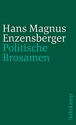 Politische Brosamen,: Enzensberger, Hans Magnus:
