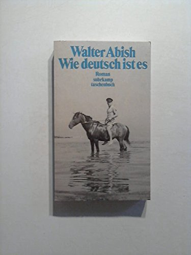 Wie deutsch ist es.: Abish, Walter