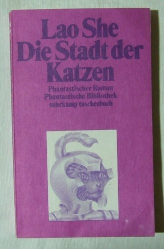 9783518376546: Die Stadt der Katzen. Phantastischer Roman. ( Phantastische Bibliothek, 151).