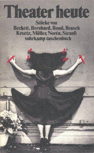 Theater heute. Stucke von Beckett, Bernhard, Bond,: Rach, Rudolf, hrsg.