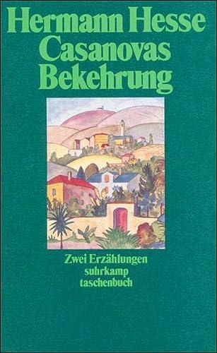 Casanovas Bekehrung und Pater Matthias : 2: Hesse, Hermann: