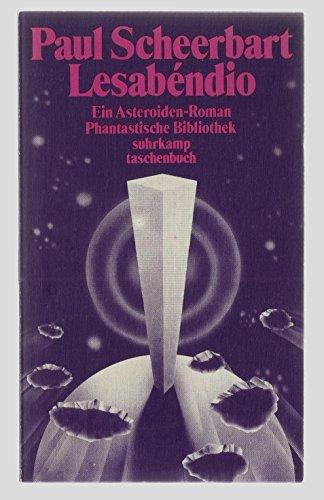 9783518378007: Lesabendio. Ein Asteroiden- Roman. ( Phantastische Bibliothek, 183).