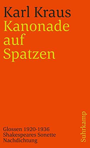 Kanonade auf Spatzen. Glossen 1920 - 1936.: Karl Kraus
