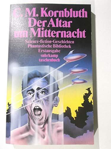9783518378595: Der Altar um Mitternacht. Science-Fiction Geschichten