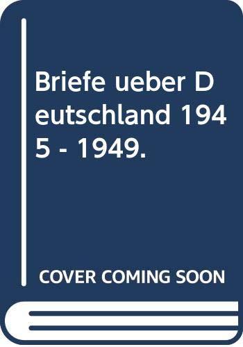 9783518378694: Briefe über Deutschland 1945-1949. Die Korrespondenz mit Volkmar von Zühlsdorff