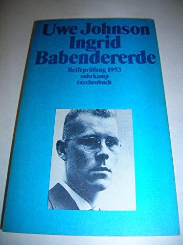 Ingrid Babendererde. Reifepr?fung 1953.: n/a