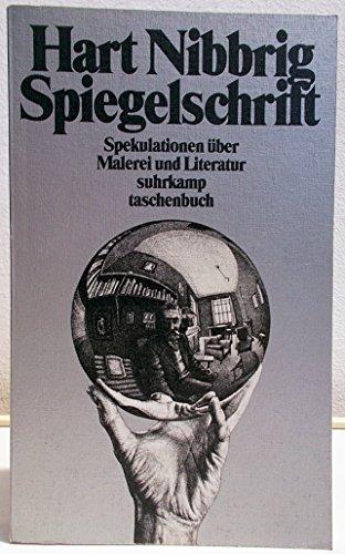 9783518379646: Spiegelschrift: Spekulationen über Malerei und Literatur (Suhrkamp Taschenbuch) (German Edition)