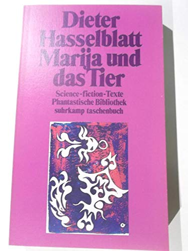 Marija und das Tier. Science-fiction-Texte.