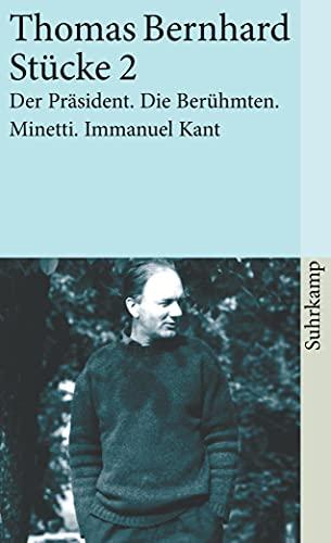 9783518380345: St�cke 2: Der Pr�sident. Die Ber�hmten. Minetti. Immanuel Kant