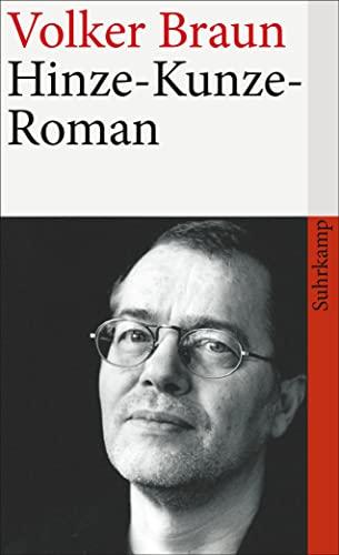 Hinze - Kunze - Roman.: Braun, Volker