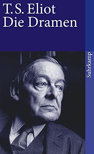 Werke I: Die Dramen. Sweeney Agonists, Mord: Thomas Stearns Eliot