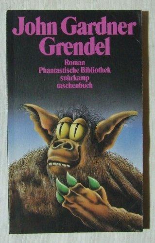9783518381113: Grendel. Roman (Phantastische Bibliothek Band 227)