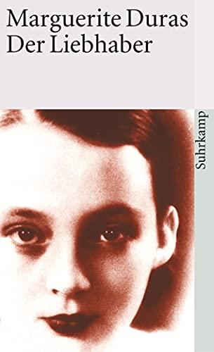 Der Liebhaber.: Duras, Marguerite