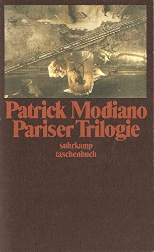 Pariser Trilogie: Modiano, Patrick: