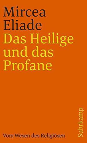9783518382516: Das Heilige und das Profane. Vom Wesen des Religiösen