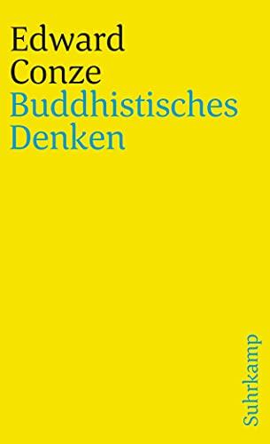 9783518382721: Buddhistisches Denken: drei Phasen buddhistischer Philosophie in Indien