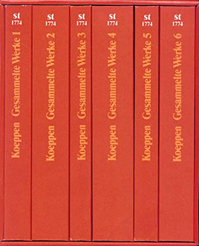 Gesammelte Werke in sechs Bänden: Wolfgang Koeppen