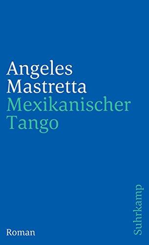 9783518382875: Mexikanischer Tango. Roman. ( Tb)