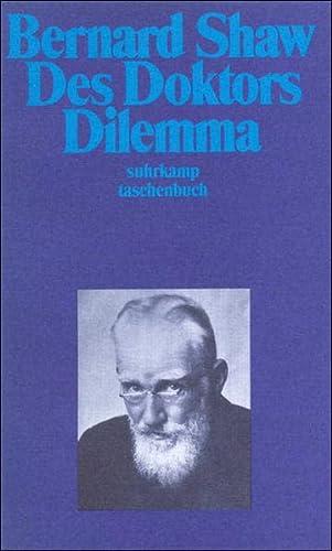 9783518383568: Des Doktors Dilemma: Eine Trag�die. Mit der Vorrede des Autors und einer Anmerkung zur Rezeption des St�ckes