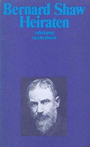 Heiraten: Eine Debatte. (Gesammelte Werke in Einzelausgaben,: George Bernard Shaw