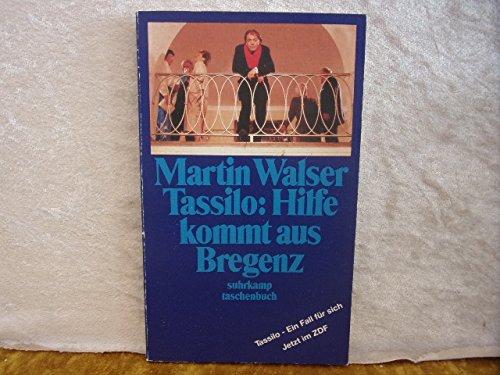 Tassilo: Hilfe kommt aus Bregenz. Hörspiel. 1.: WALSER, MARTIN -