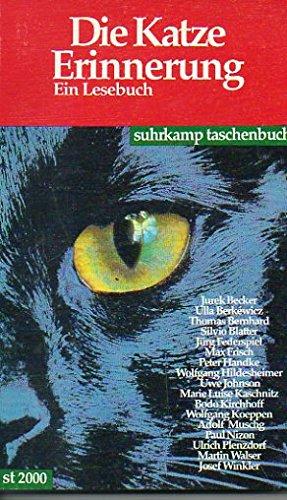 9783518385005: Die Katze Erinnerung. Ein Lesebuch.