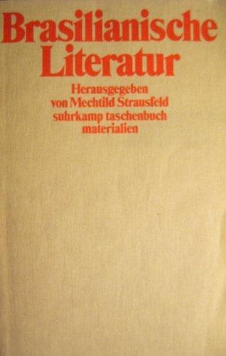 Brasilianische Literatur.: Strausfeld, Mechtild (Hrsg.):
