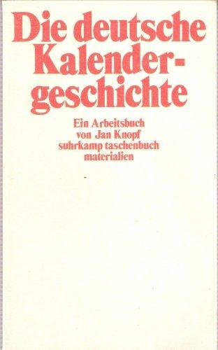 9783518385302: Die deutsche Kalendergeschichte: Ein Arbeitsbuch (Suhrkamp Taschenbuch Materialien) (German Edition)