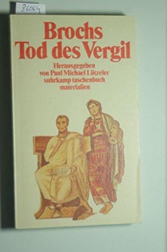 Brochs Tod des Vergil (Suhrkamp Taschenbuch Materialien): Broch, Hermann
