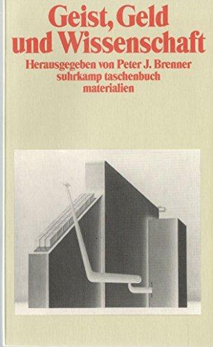 9783518386187: Geist, Geld und Wissenschaft: Arbeits- und Darstellungsformen von Literaturwissenschaft (Suhrkamp Taschenbuch Materialien) (German Edition)
