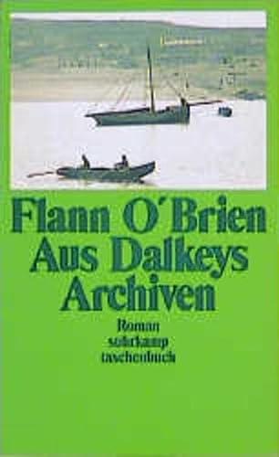 Aus Dalkeys Archiven - O'Brien, Flann und Brian O'Nolan